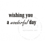 rubber stamp - wishing you a wonderful day