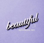 "napis ""beautiful"""